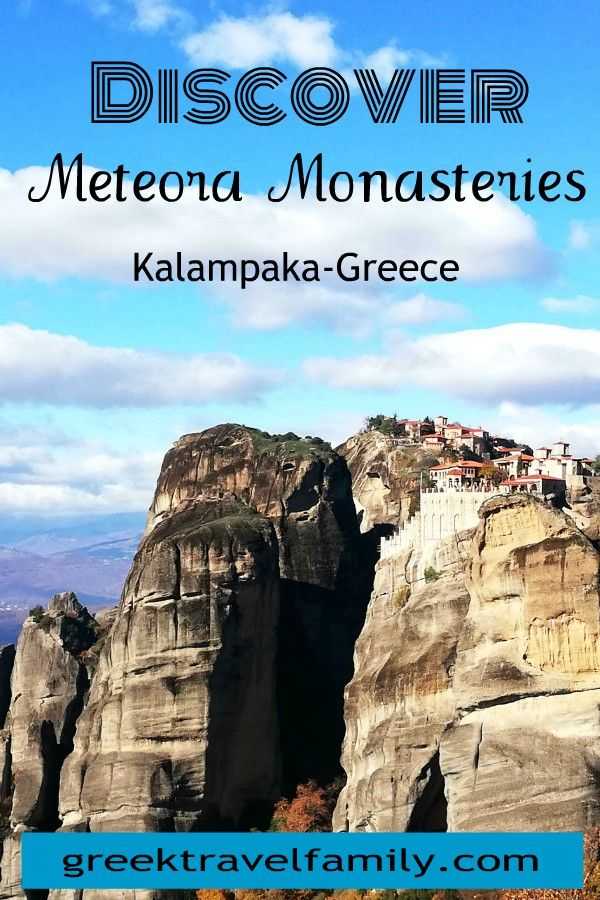 Discover Meteora Monasteries in Kalambaka. A day tour for the hole family!
